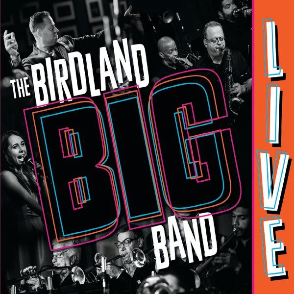 Cover art for The Birdland Big Band (Live)